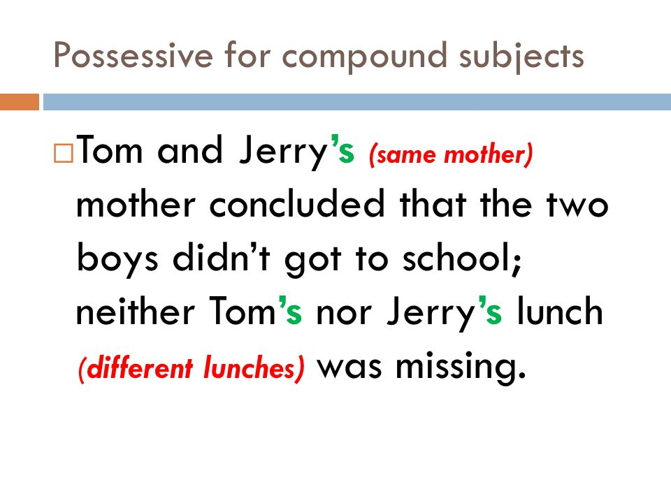 Possessive for compound subjects