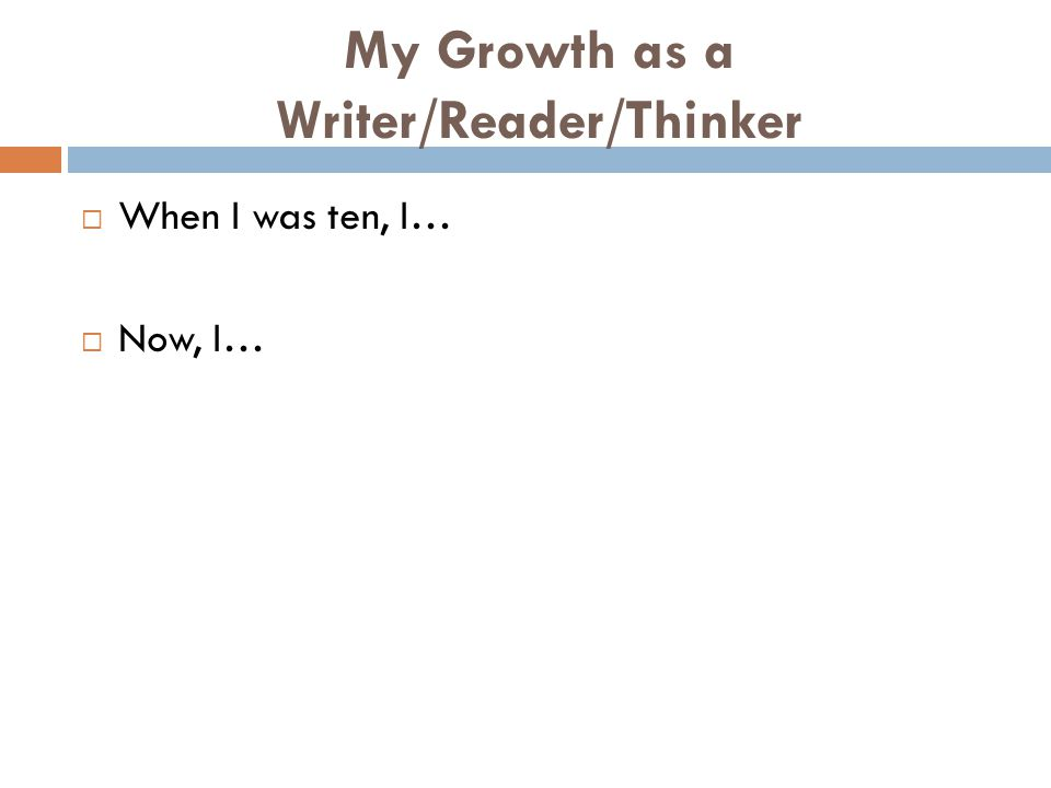 My Growth as a Writer/Reader/Thinker