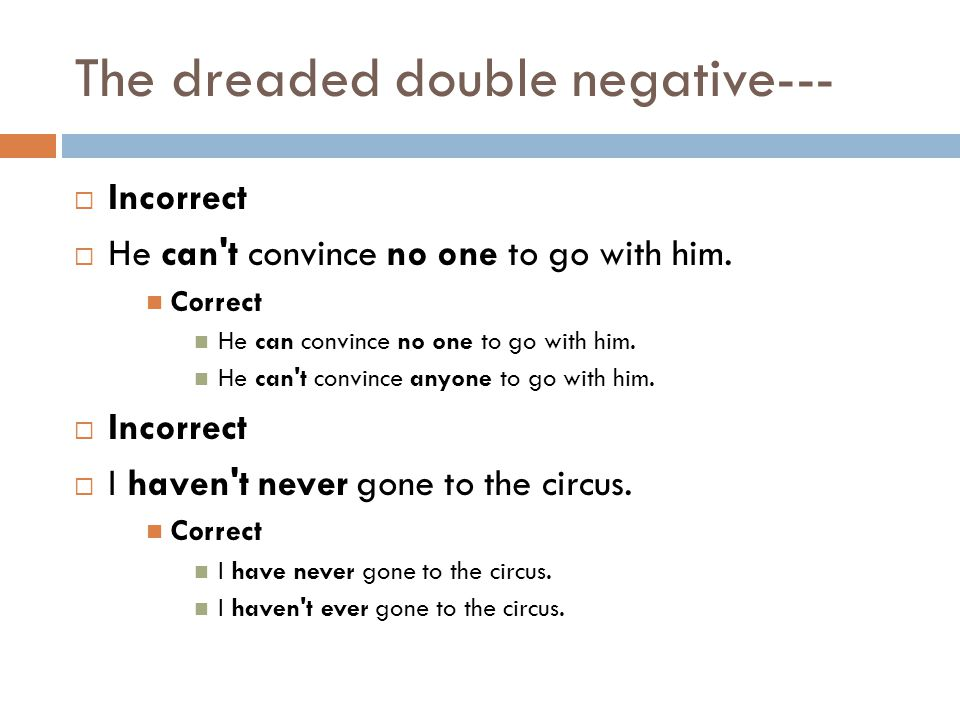 The dreaded double negative---