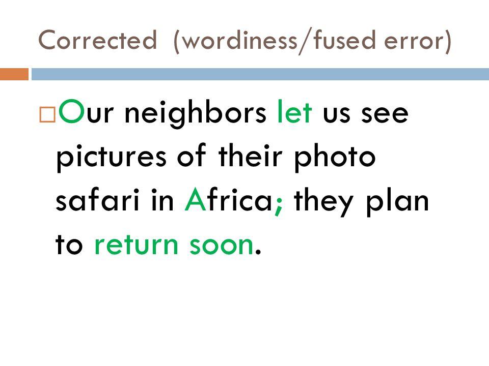 Corrected (wordiness/fused error)