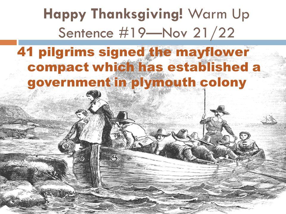 Happy Thanksgiving! Warm Up Sentence #19—Nov 21/22