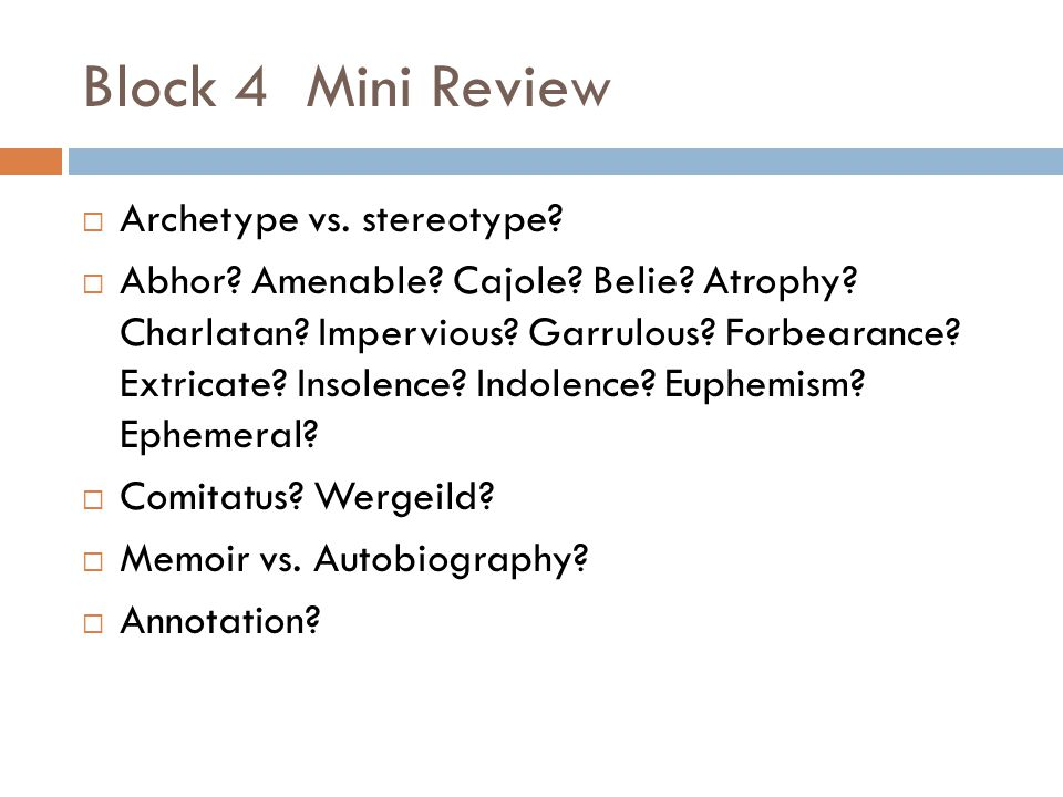 Block 4 Mini Review Archetype vs. stereotype