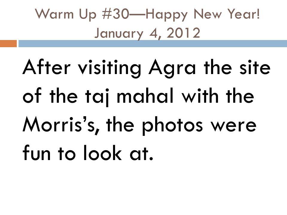 Warm Up #30—Happy New Year! January 4, 2012