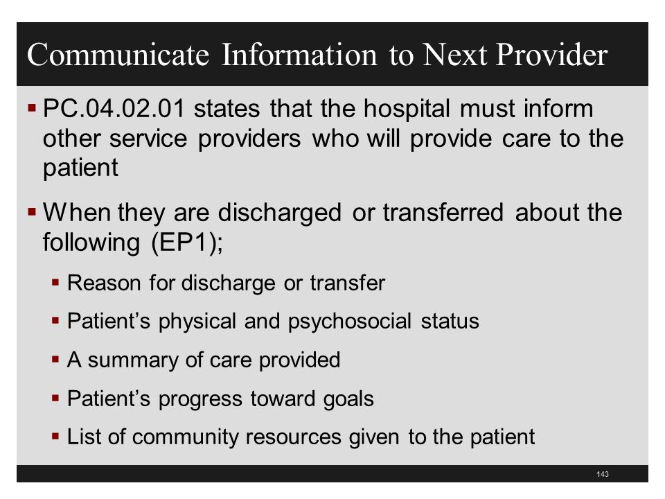 Communicate Information to Next Provider