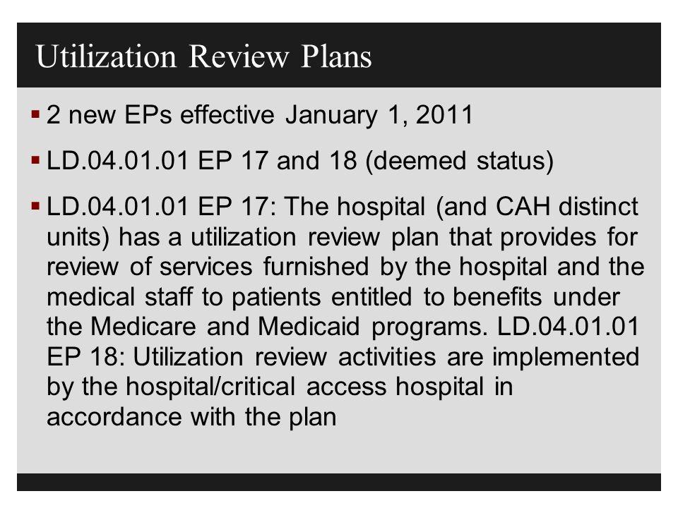 Utilization Review Plans