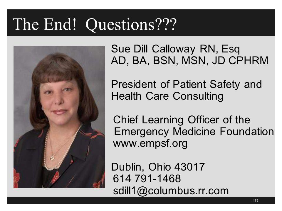 The End! Questions Sue Dill Calloway RN, Esq