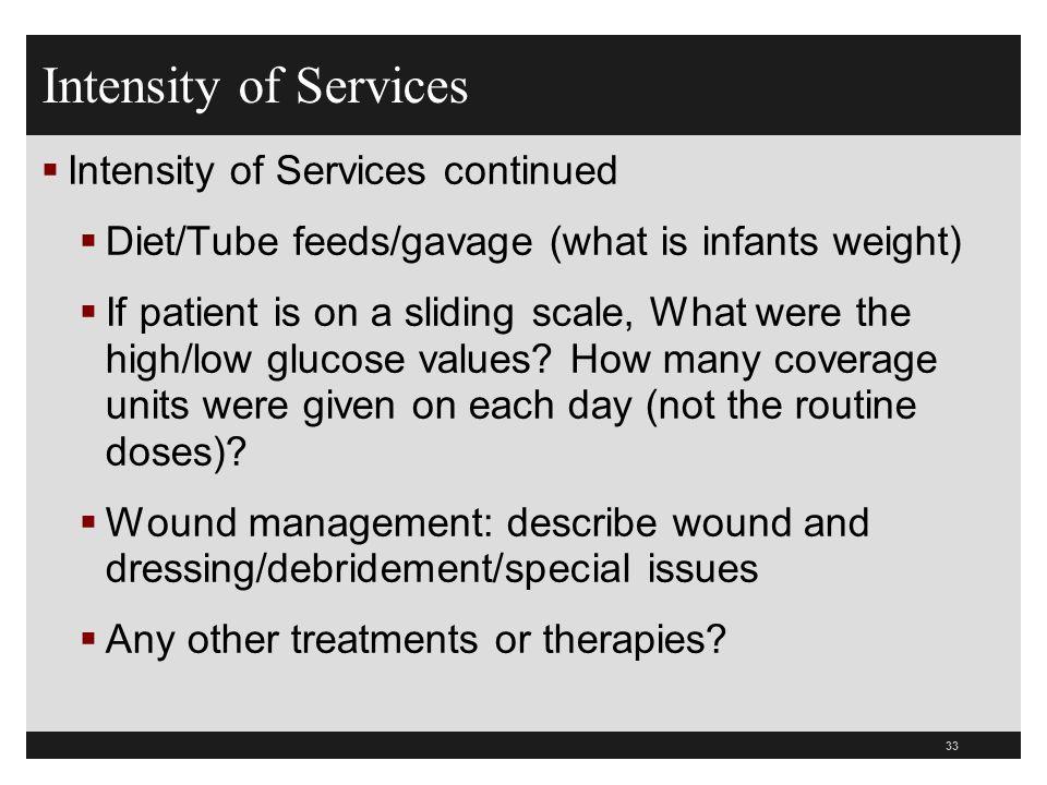 Intensity of Services Intensity of Services continued