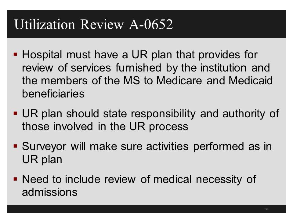 Utilization Review A-0652