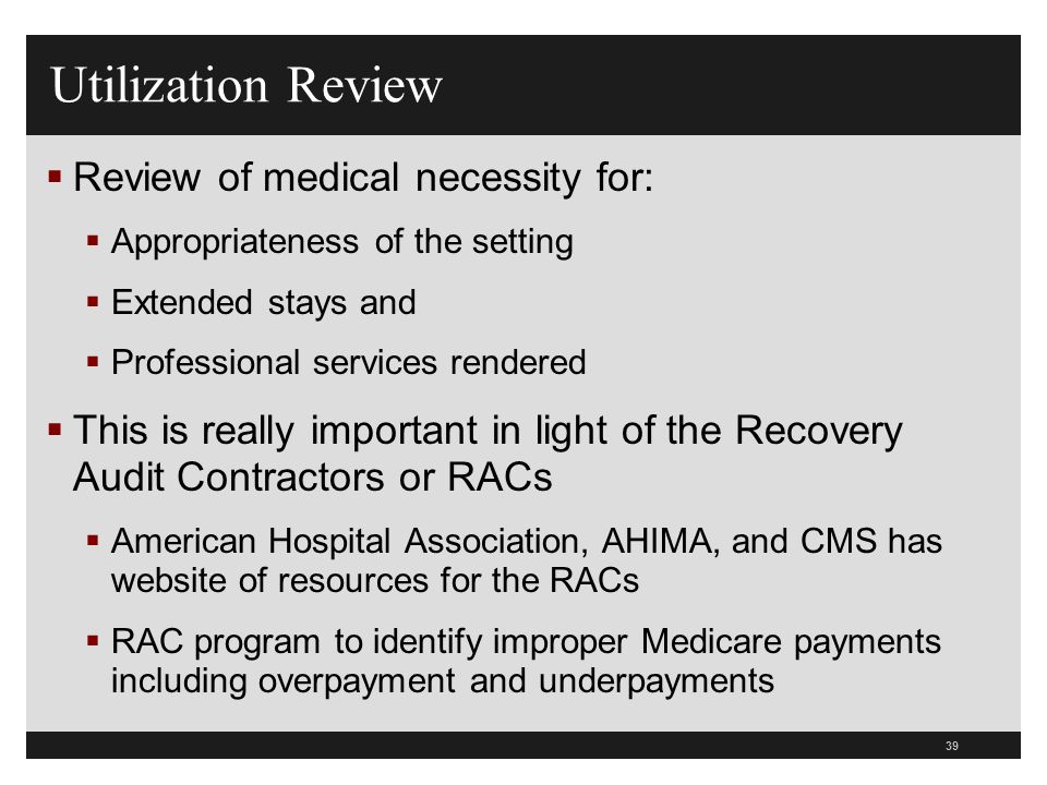 Utilization Review Review of medical necessity for: