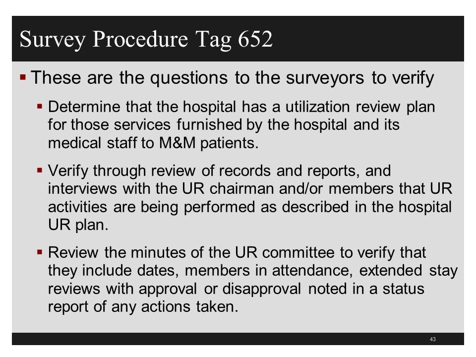 Survey Procedure Tag 652 These are the questions to the surveyors to verify.