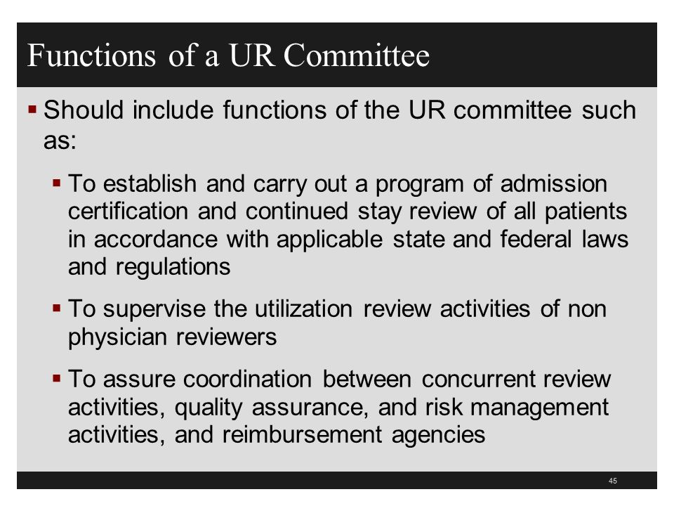 Functions of a UR Committee