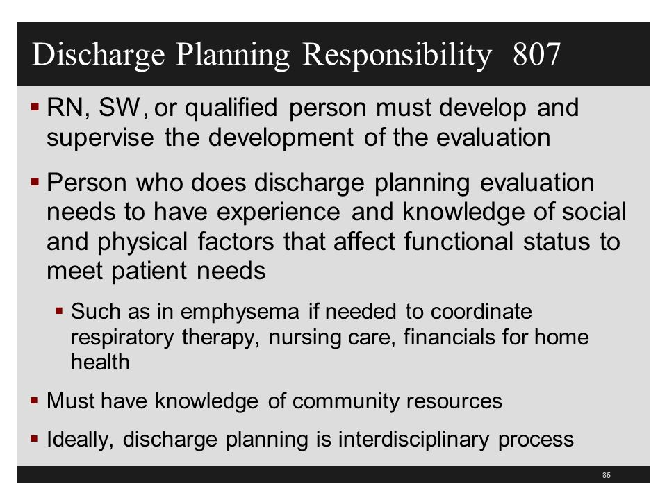 Discharge Planning Responsibility 807