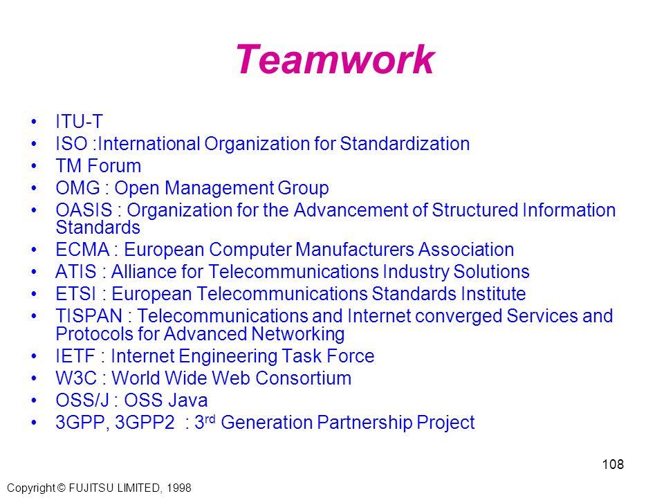 Teamwork ITU-T ISO :International Organization for Standardization