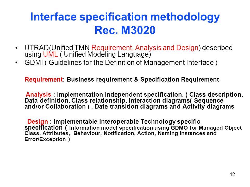 Interface specification methodology Rec. M3020