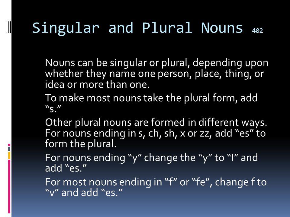 Singular and Plural Nouns 402