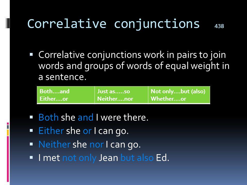 Correlative conjunctions 438