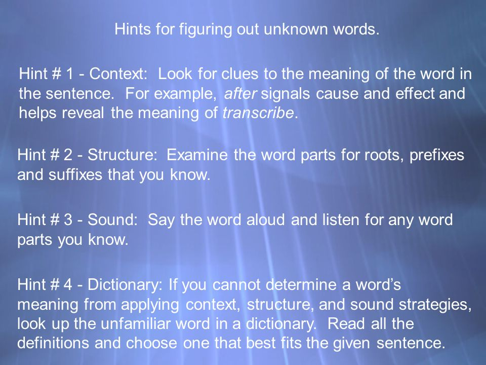 Hints for figuring out unknown words.
