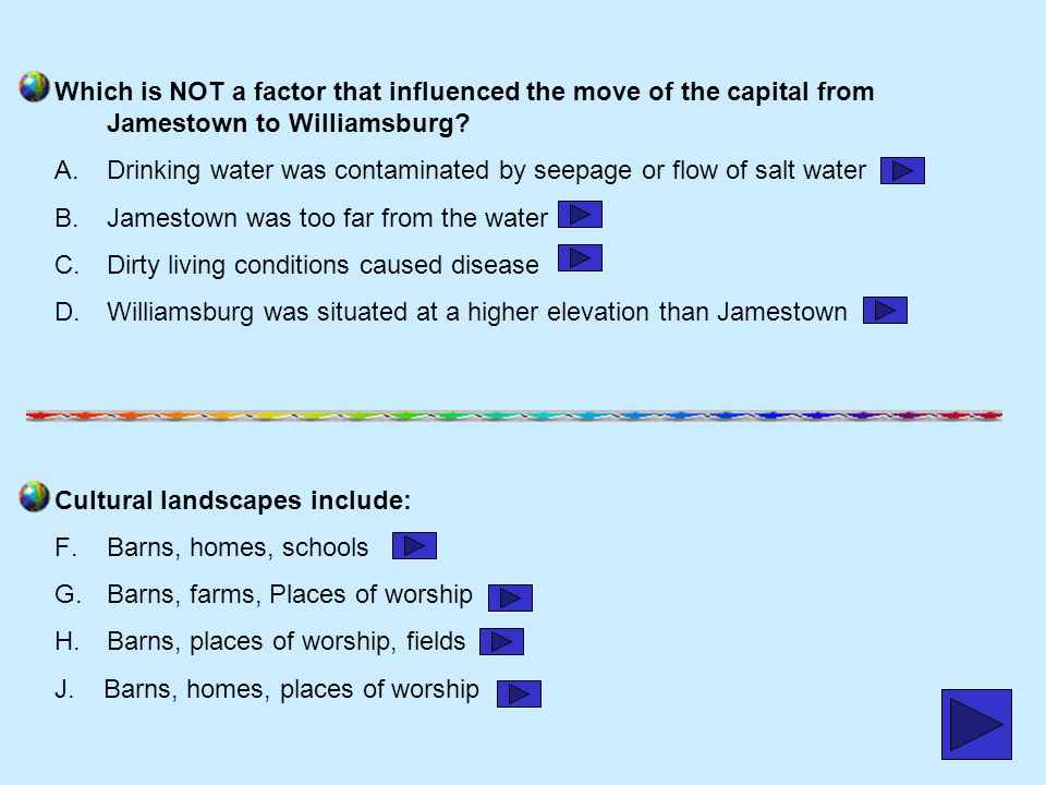 Which is NOT a factor that influenced the move of the capital from Jamestown to Williamsburg