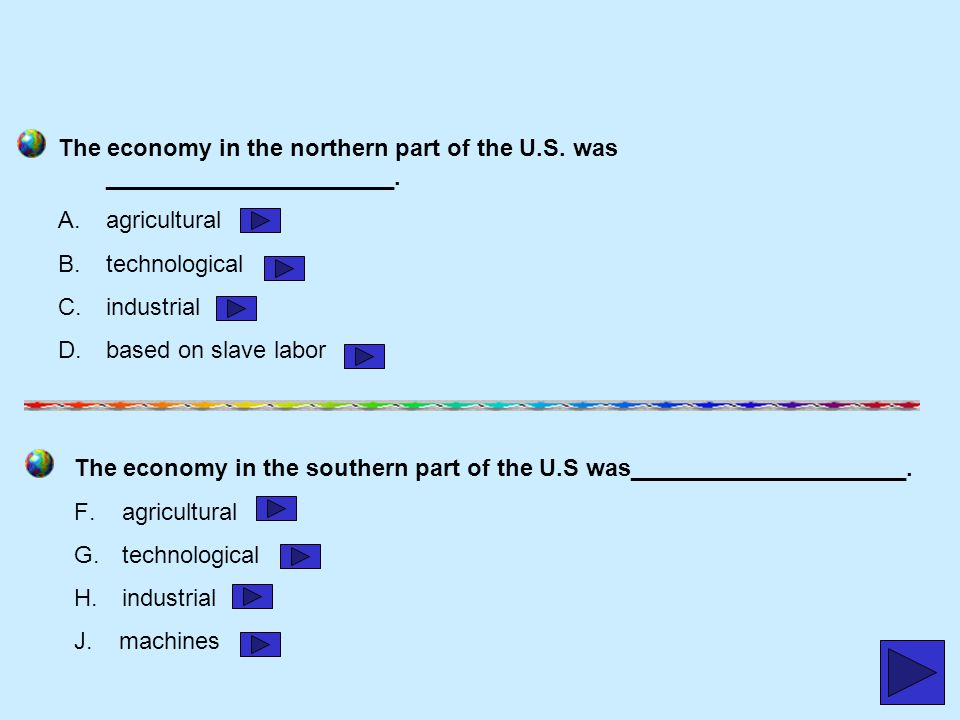 The economy in the northern part of the U. S