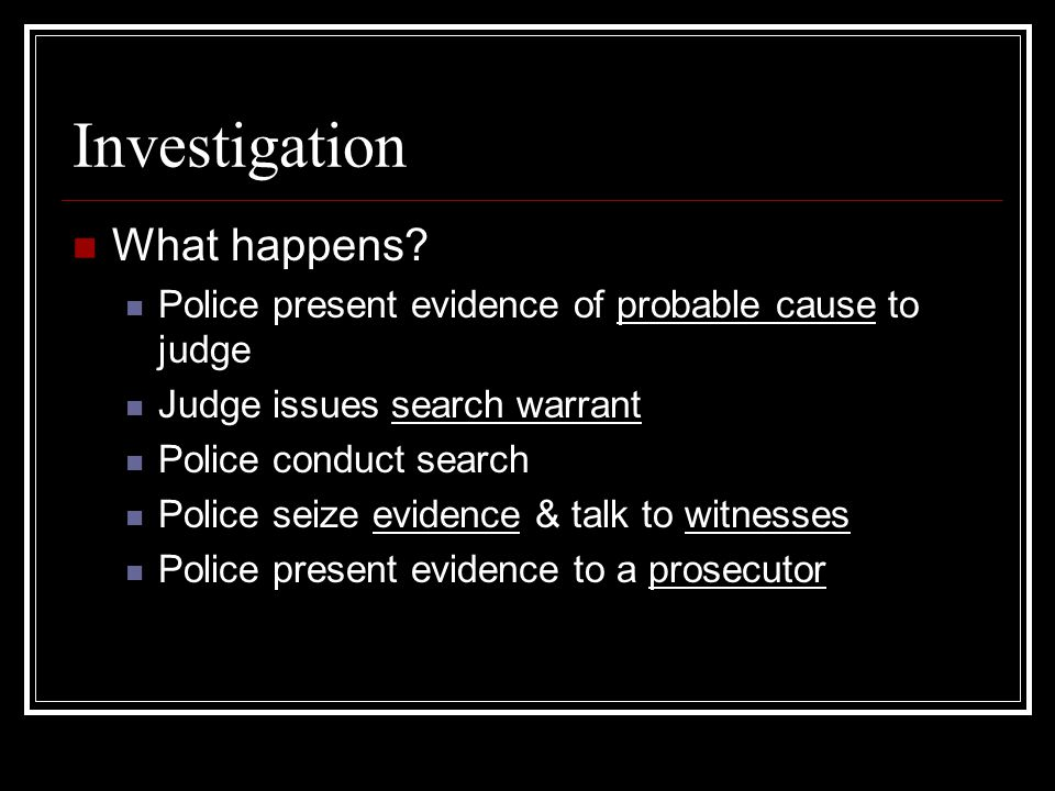 Investigation What happens