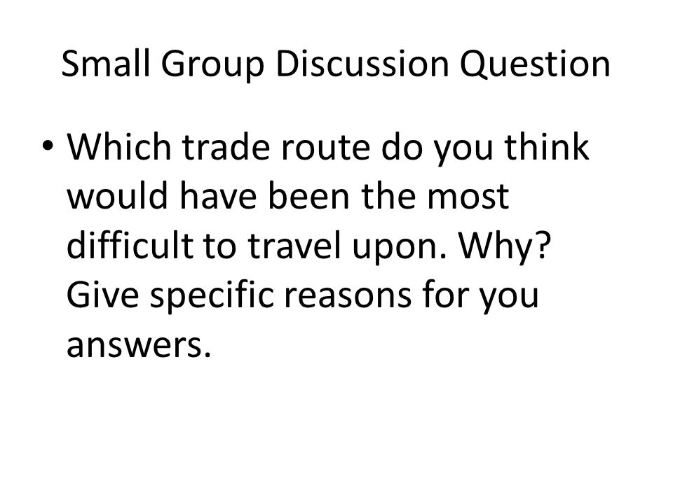 Small Group Discussion Question