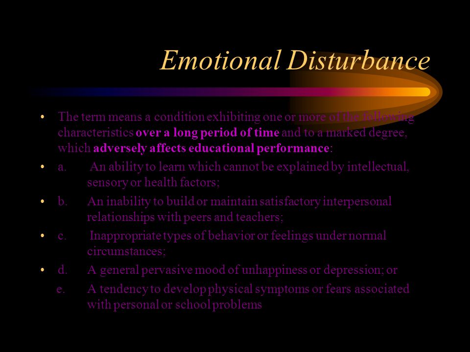 Emotional Disturbance