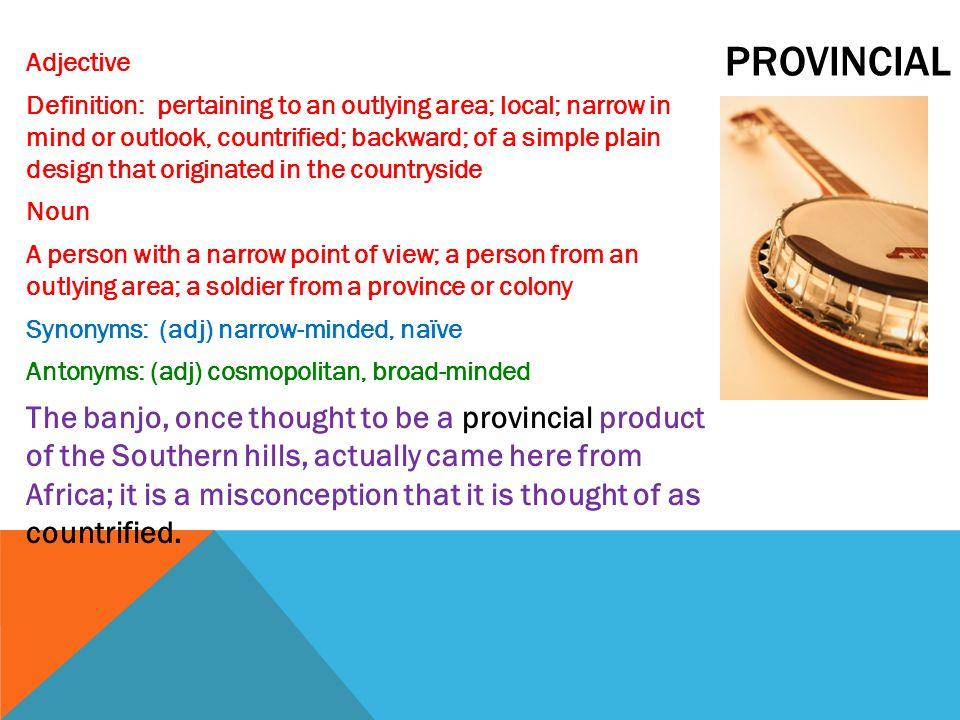 provincial Adjective.
