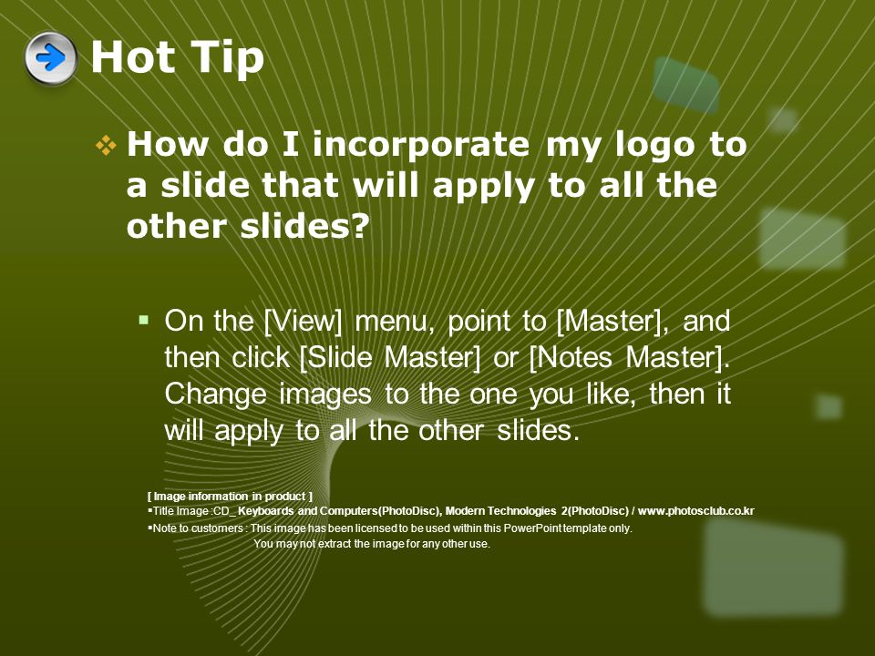 Hot Tip How do I incorporate my logo to a slide that will apply to all the other slides
