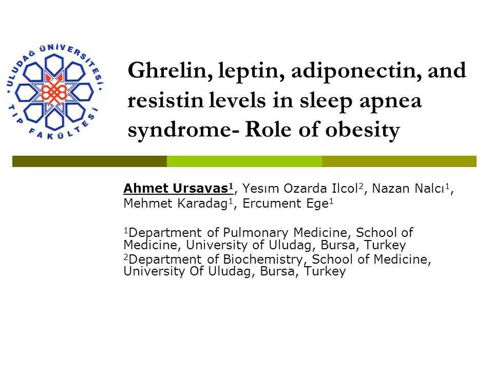 Ghrelin, leptin, adiponectin, and resistin levels in sleep apnea syndrome- Role of obesity
