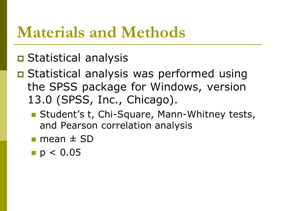Materials and Methods Statistical analysis