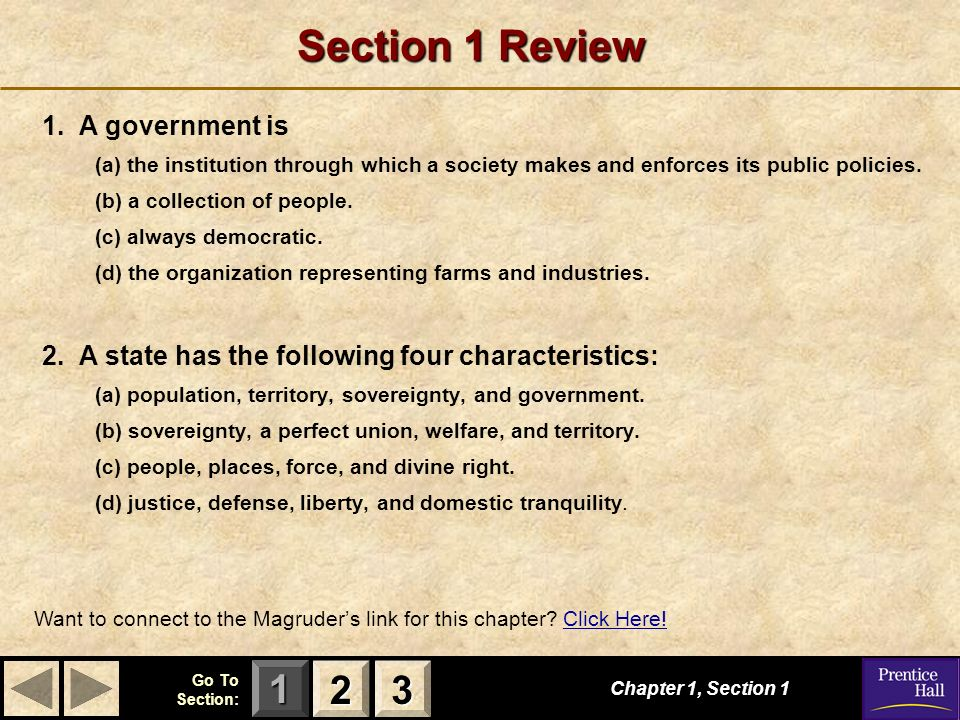 Section 1 Review 2 3 1. A government is