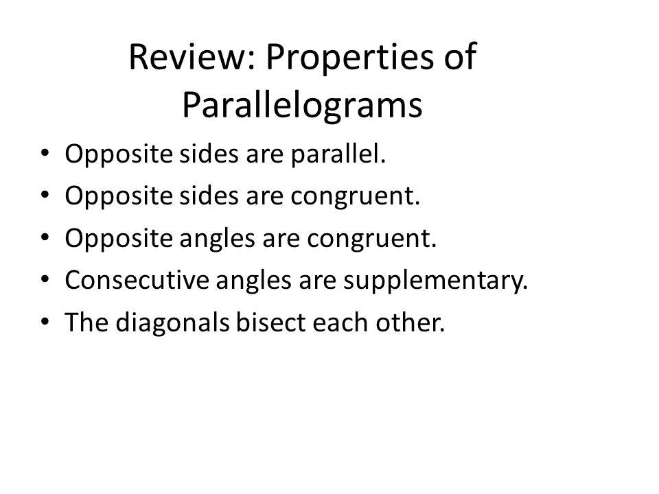 Review: Properties of Parallelograms