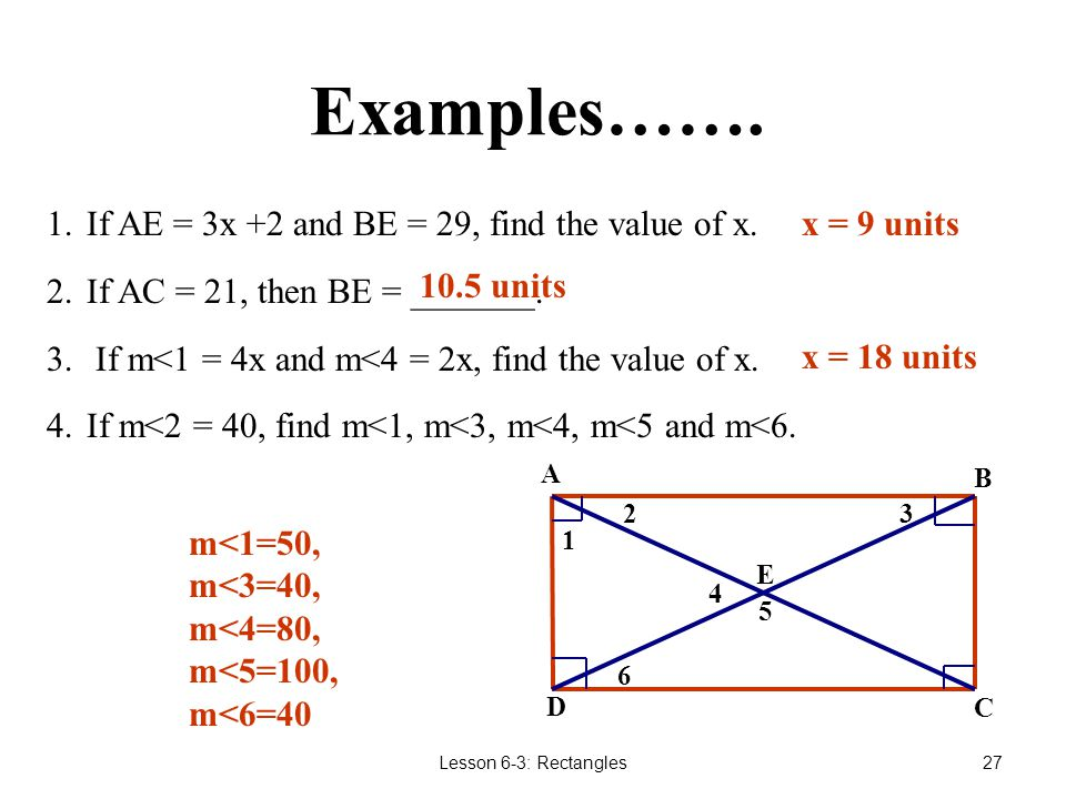 Examples……. If AE = 3x +2 and BE = 29, find the value of x.