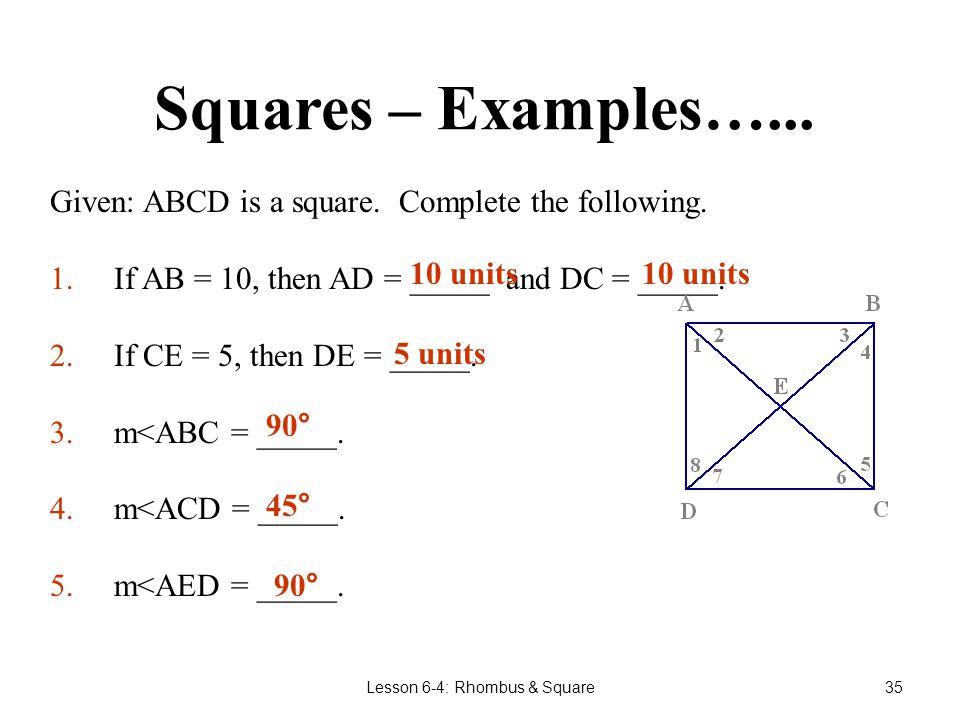 Lesson 6-4: Rhombus & Square