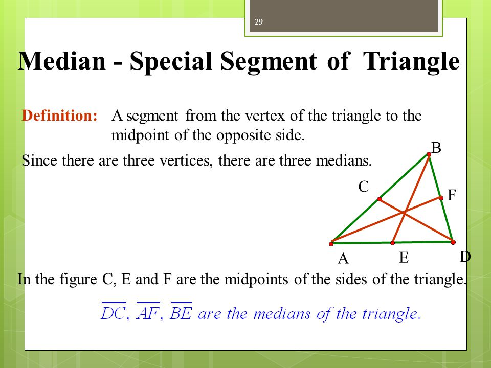 Median - Special Segment of Triangle