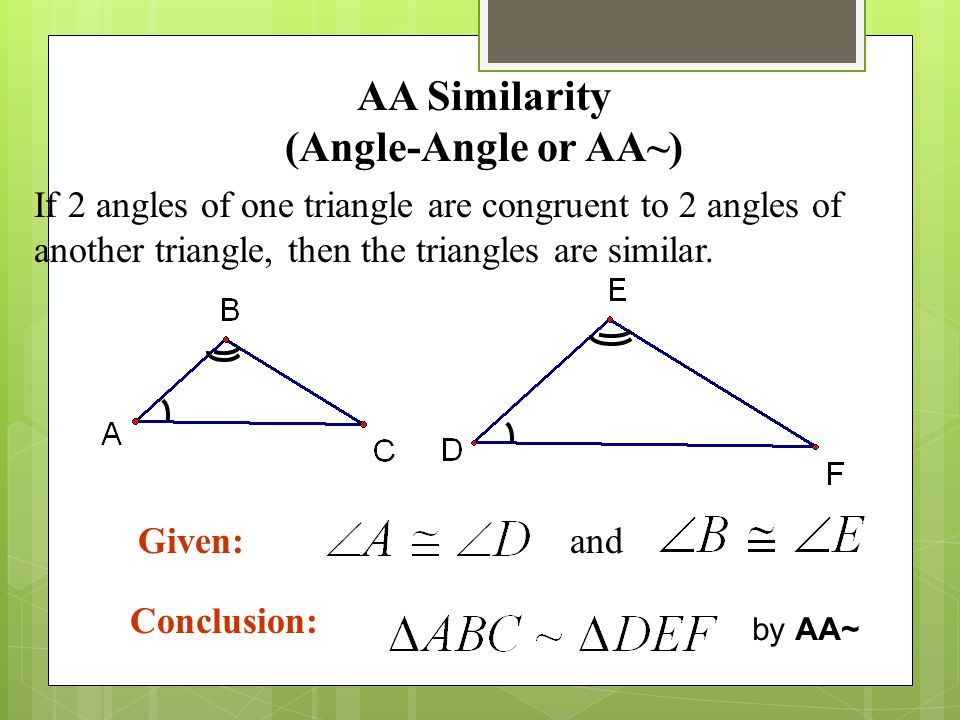AA Similarity (Angle-Angle or AA~)