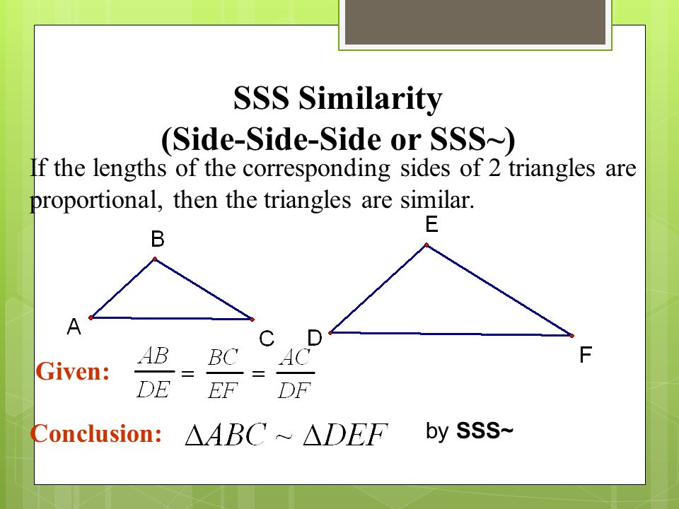 SSS Similarity (Side-Side-Side or SSS~)