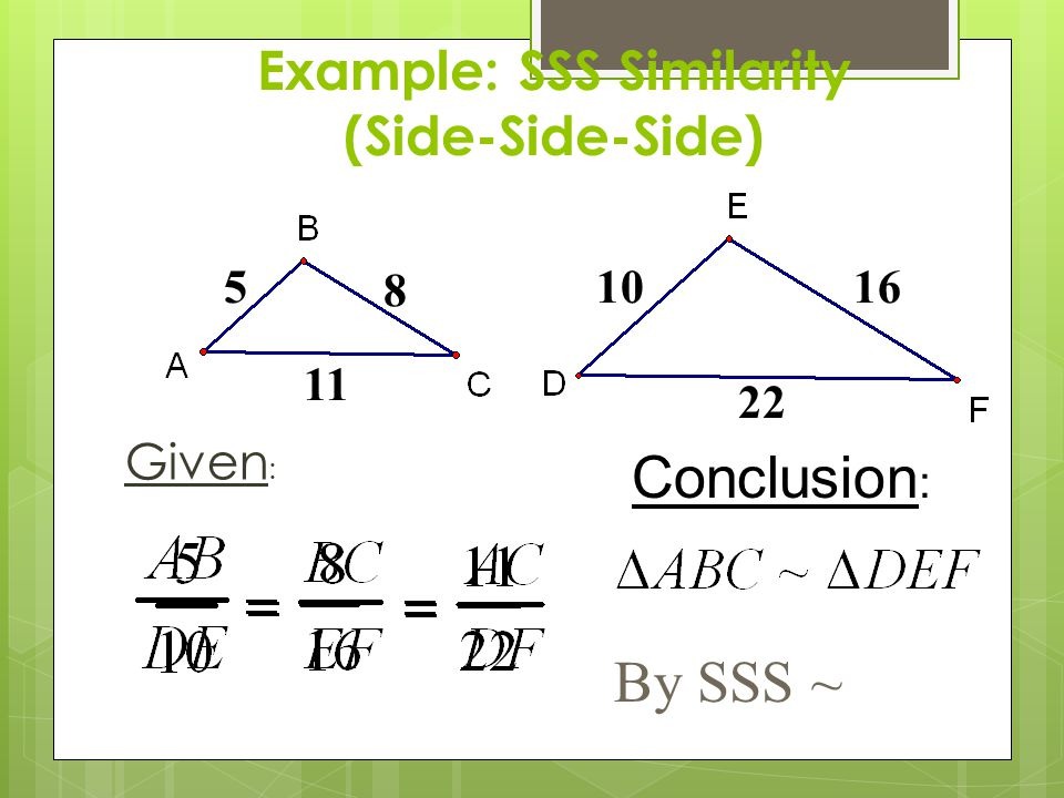 Example: SSS Similarity (Side-Side-Side)