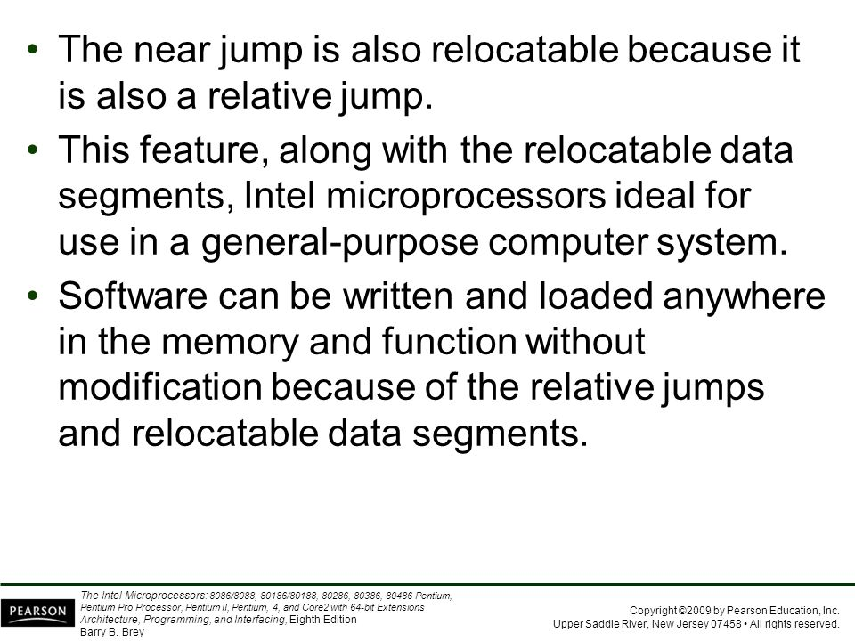 The near jump is also relocatable because it is also a relative jump.