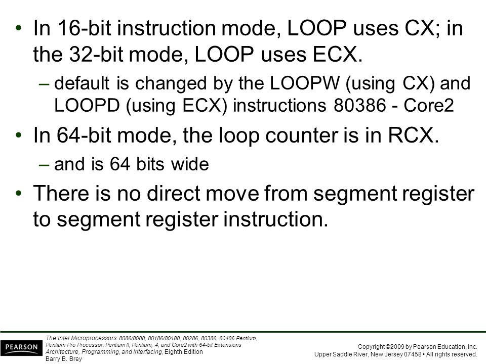 In 64-bit mode, the loop counter is in RCX.