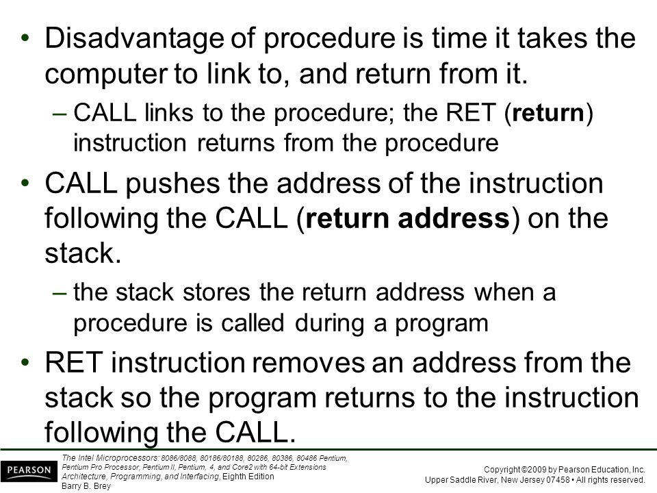 Disadvantage of procedure is time it takes the computer to link to, and return from it.