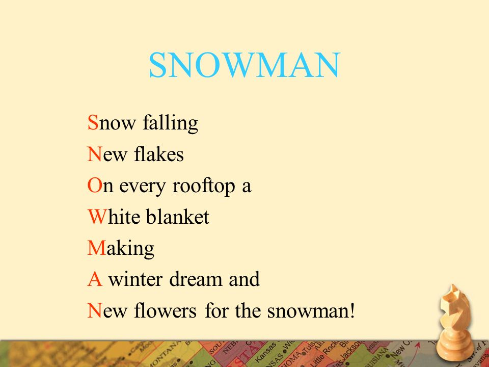 SNOWMAN Snow falling New flakes On every rooftop a White blanket