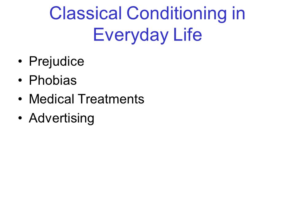 Classical Conditioning in Everyday Life