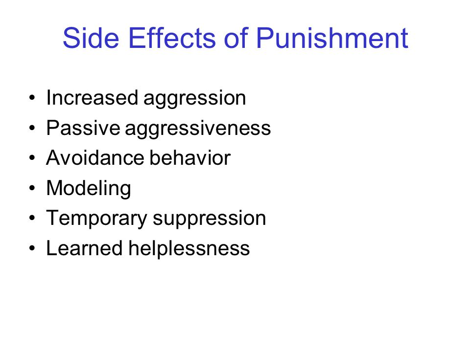 Side Effects of Punishment