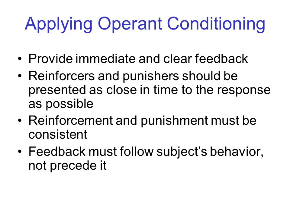 Applying Operant Conditioning