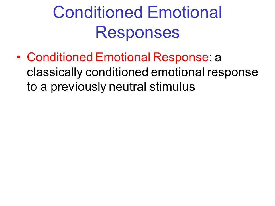 Conditioned Emotional Responses