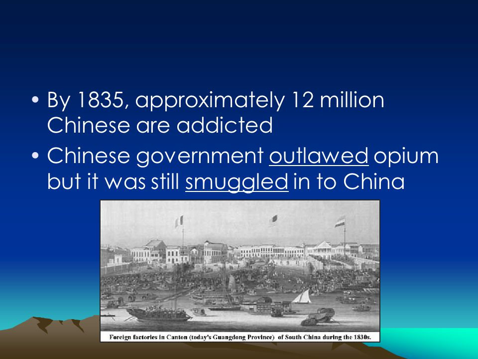 By 1835, approximately 12 million Chinese are addicted