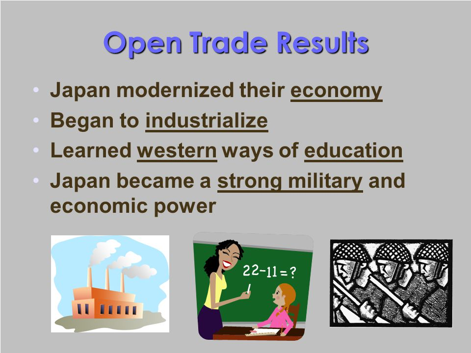 Open Trade Results Japan modernized their economy