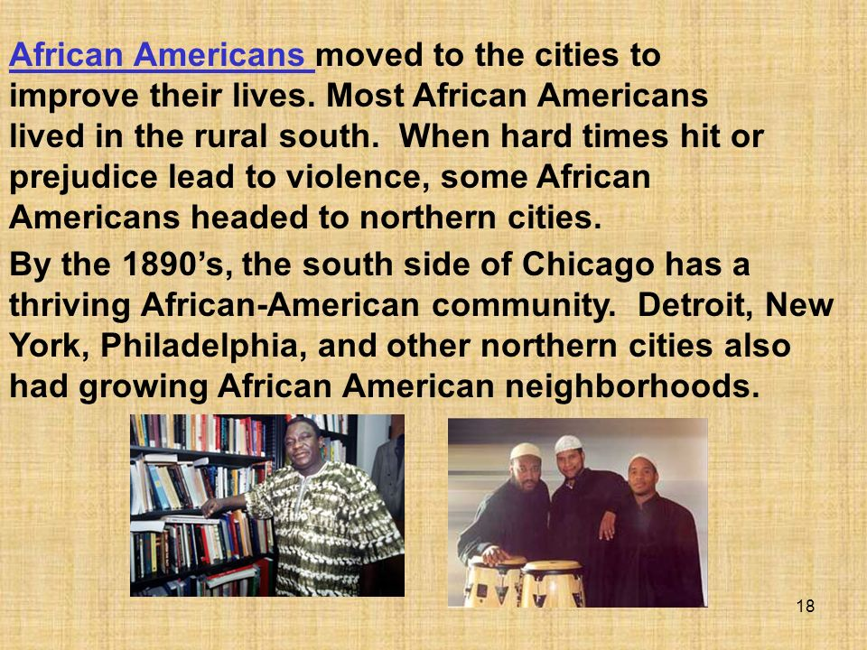 African Americans moved to the cities to improve their lives