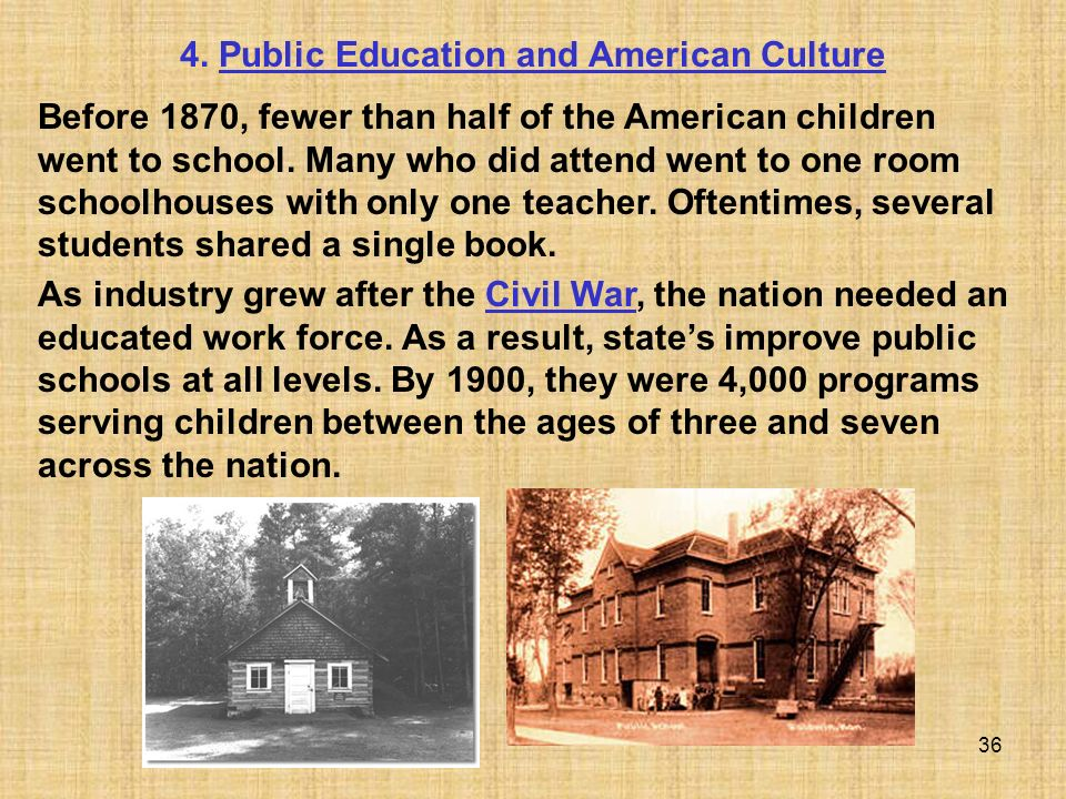 4. Public Education and American Culture